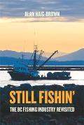 Still Fishin The British Columbia Fishing Industry Revisited