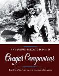 Cougar Companions Bute Inlet Country & the Legendary Schnarrs