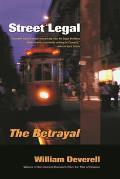 Street Legal: The Betrayal