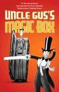 Uncle Guss Magic Box