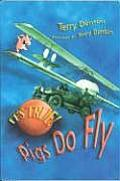 Its True Pigs Do Fly