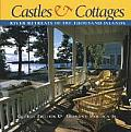 Castles & Cottages River Retreats of the Thousand Islands