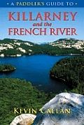 Paddlers Guide to Killarney & the French River