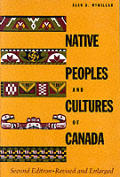 Native Peoples & Cultures Of Canada 2nd Edition