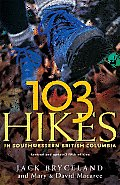 103 Hikes in British Columbia