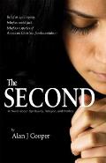 The Second: A Novel about Spirituality, Religion, and Politics
