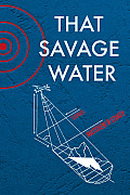 That Savage Water: Stories