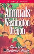 Annuals For Washington & Oregon