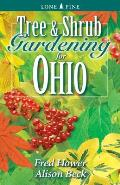Tree and Shrub Gardening for Ohio