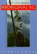 Travellers Guide To Aboriginal B C