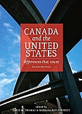 Canada & the United States Differences That Count Third Edition