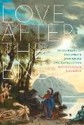 Love after the End An Anthology of Two Spirit & Indigiqueer Speculative Fiction