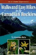 Walks & Easy Day Hikes In The Canadian R