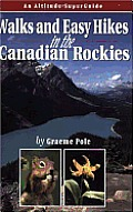 Walks & Easy Hikes in the Canadian Rockies