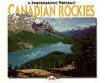 Canadian Rockies a Photographic Portrait