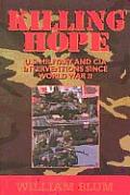 Killing Hope US Military & CIA Interventions Since World War II