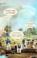 With Axe & Flask the History of Persephone Township from Pre Cambrian Times to the Present