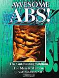 Awesome ABS The Gut Busting Solution for Men & Women