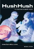 Hush Hush The Dark Secrets Of Scientific