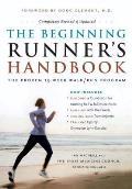 Beginning Runners Handbook The Proven 13 Week Walk Run Program