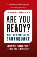 Are You Ready for the Big One How to Prepare for an Earthquake