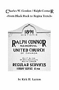 Charles W. Gordon/Ralph Connor: From Black Rock to Regina Trench