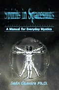 Spirits In Spacesuits A Manual For Eve