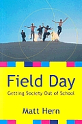 Field Day Getting Society Out Of School