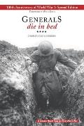 Generals Die in Bed: 100th Anniversary Edition