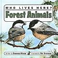 Who Lives Here Forest Animals