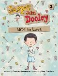 Jasper John Dooley 03 Not in Love