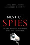 nest of Spies The Startling Truth About Foreign Agents At Work Within Canadas Borders