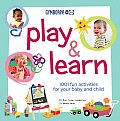 Play & Learn 1001 Fun Activities for Your Baby & Child