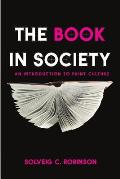 Book In Society An Introduction To Print Culture