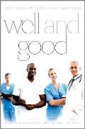 Well & Good Fourth Edition A Case Study Approach To Health Care Ethics