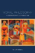 Moral Philosophy A Contemporary Introduction