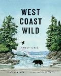 West Coast Wild A Nature Alphabet