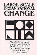 Large Scale Organizational Change