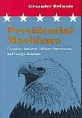 Presidential Machismo Executive Author