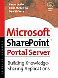 Microsoft Sharepoint Portal Server: Building Knowledge Sharing Applications