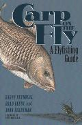 Carp On The Fly A Flyfishing Guide