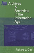 Managing Archives and Archivists in the Information Age
