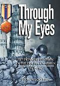 Through My Eyes 91st Infantry Division in the Italian Campaign