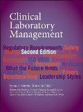 Clinical Laboratory Management Second Edition