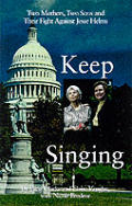 Keep Singing Two Mothers Two Sons & Thei