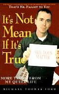 Its Not Mean If Its True More Trials Fro