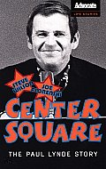 Center Square The Paul Lynde Story