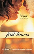 First Timers True Stories of Lesbian Awakening