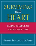 Surviving with Heart Taking Charge of Your Heart Care