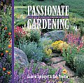 Passionate Gardening Good Advice for Challenging Climates
